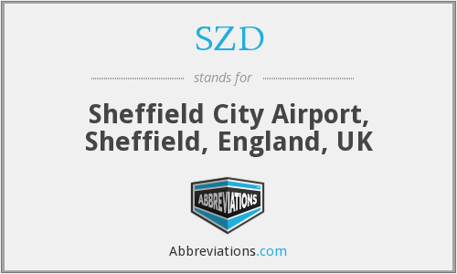 SZD - Sheffield City Airport, Sheffield, England, UK