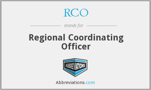 RCO - Regional Coordinating Officer