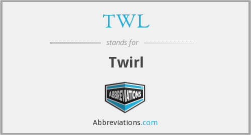 What does twirl stand for?