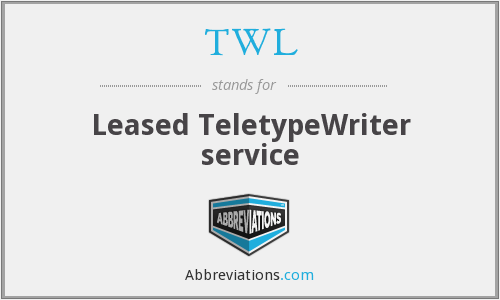 TWL - Leased TeletypeWriter service