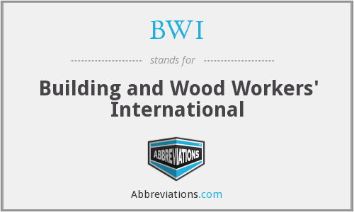 BWI - Building and Wood Workers' International