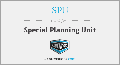 SPU - Special Planning Unit