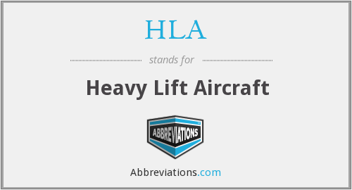 HLA - Heavy Lift Aircraft