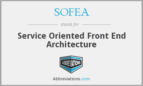 SOFEA - Service Oriented Front End Architecture