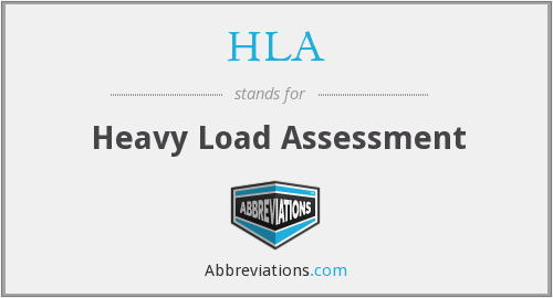 HLA - Heavy Load Assessment