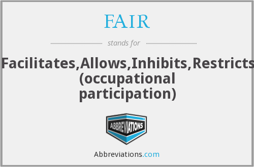 FAIR - Facilitates,Allows,Inhibits,Restricts (occupational participation)
