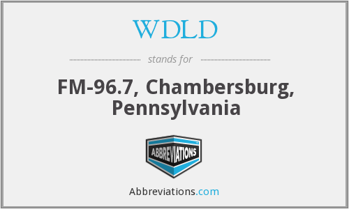 WDLD - FM-96.7, Chambersburg, Pennsylvania