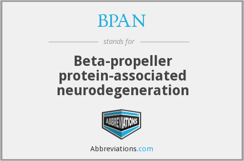 BPAN - Beta-propeller protein-associated neurodegeneration