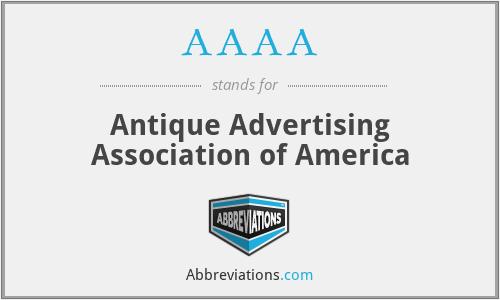 AAAA - Antique Advertising Association of America