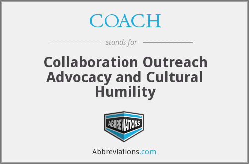 COACH - Collaboration Outreach Advocacy and Cultural Humility