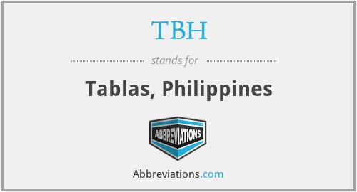 TBH - Tablas, Philippines