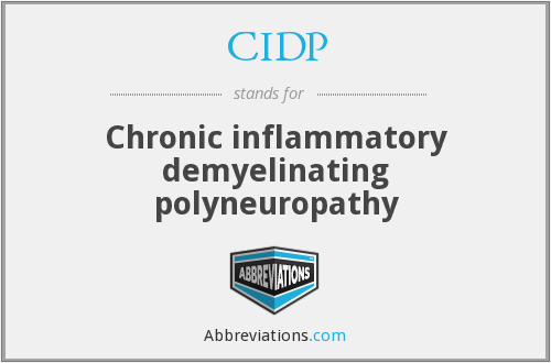 CIDP - Chronic inflammatory demyelinating polyneuropathy