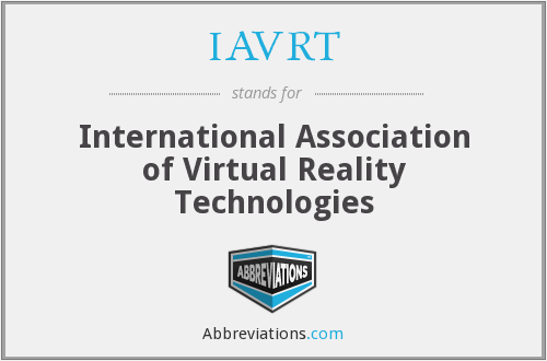 IAVRT - International Association of Virtual Reality Technologies
