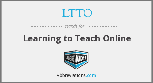 What does LTTO stand for?