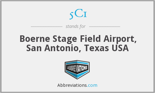 5C1 - Boerne Stage Field Airport, San Antonio, Texas USA