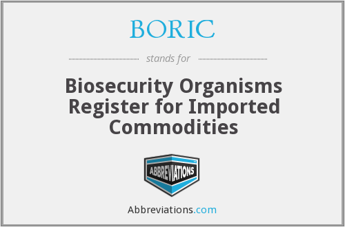 BORIC - Biosecurity Organisms Register for Imported Commodities