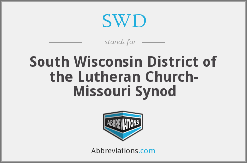 SWD - South Wisconsin District of The Lutheran Church- Missouri Synod