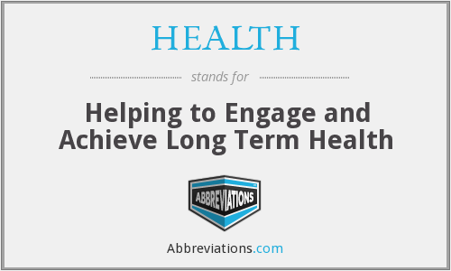HEALTH - Helping to Engage and Achieve Long Term Health