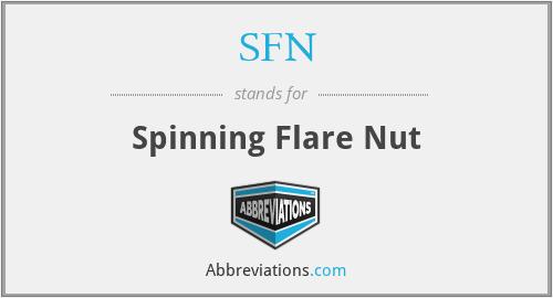 SFN - Spinning Flare Nut