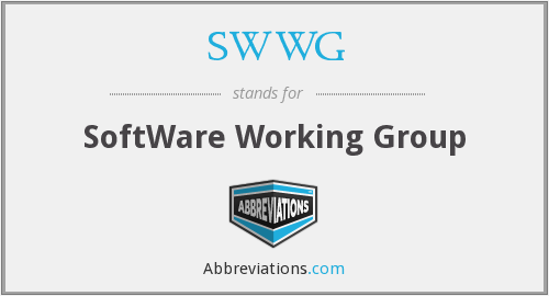 SWWG - SoftWare Working Group