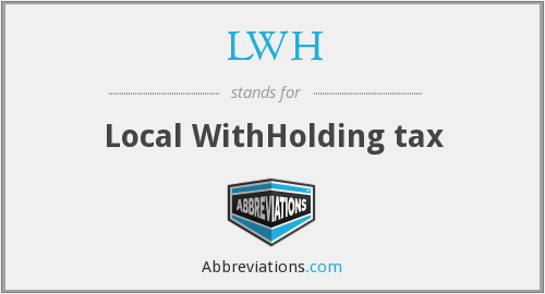 LWH - Local WithHolding tax
