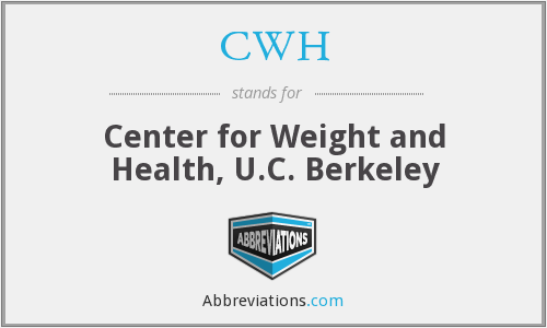CWH - Center for Weight and Health, U.C. Berkeley
