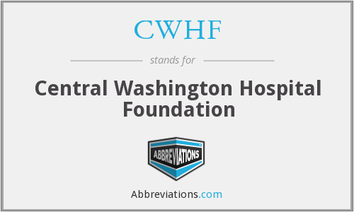 CWHF - Central Washington Hospital Foundation