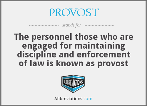 What does PROVOST stand for?