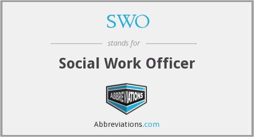SWO - Social Work Officer