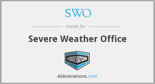 SWO - Severe Weather Office