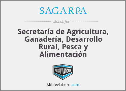 What does SAGARPA stand for?