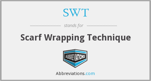SWT - Scarf Wrapping Technique