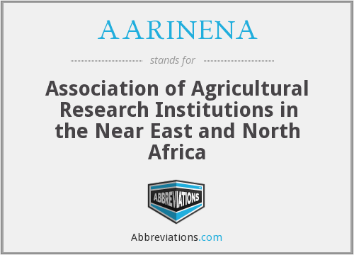 AARINENA - Association of Agricultural Research Institutions in the Near East and North Africa