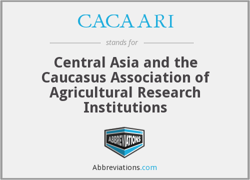 CACAARI - Central Asia and the Caucasus Association of Agricultural Research Institutions