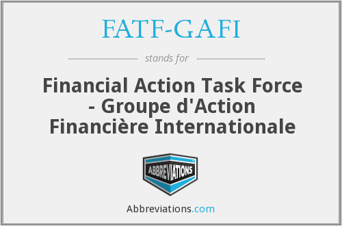 What does FATF-GAFI stand for?