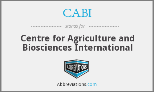 CABI - Centre for Agriculture and Biosciences International