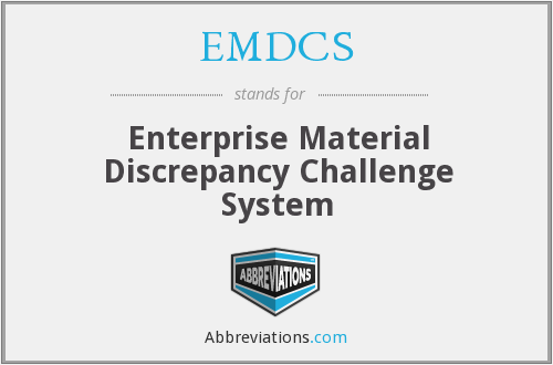 EMDCS - Enterprise Material Discrepancy Challenge System