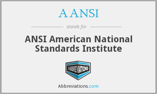 What does AANSI stand for?