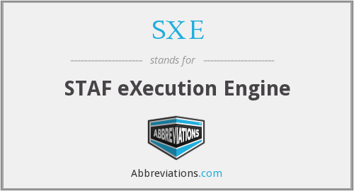 SXE - STAF eXecution Engine