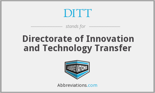 What does DITT stand for?