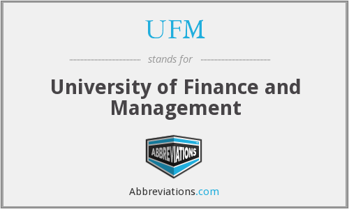What does UFM stand for?