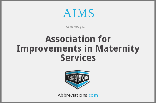 AIMS - Association for Improvements in Maternity Services