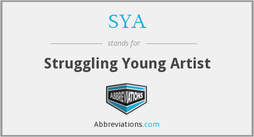SYA - Struggling Young Artist
