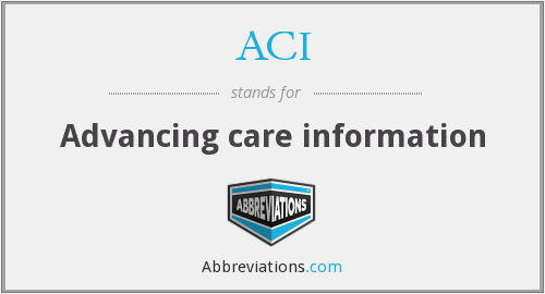 ACI - Advancing care information