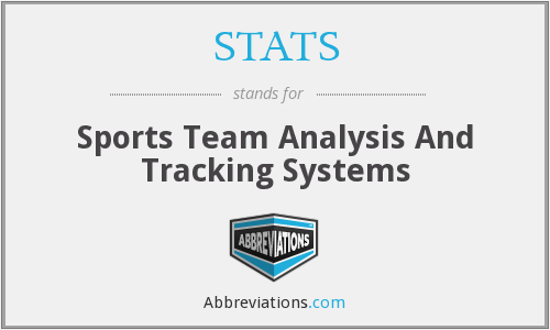 STATS - Sports Team Analysis And Tracking Systems