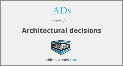 ADs - Architectural decisions