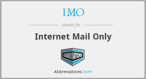 IMO - Internet Mail Only