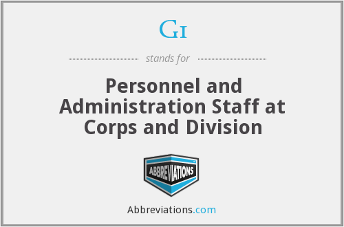 G1 - Personnel and Administration Staff at Corps and Division