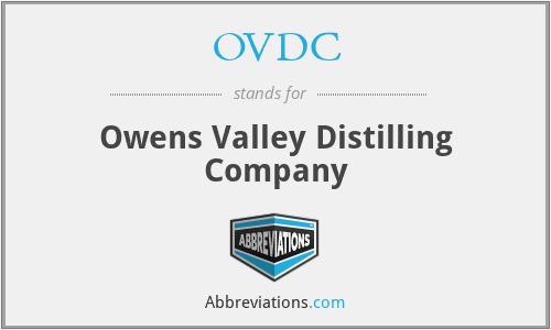 OVDC - Owens Valley Distilling Company