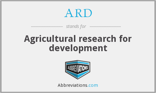 ARD - Agricultural research for development